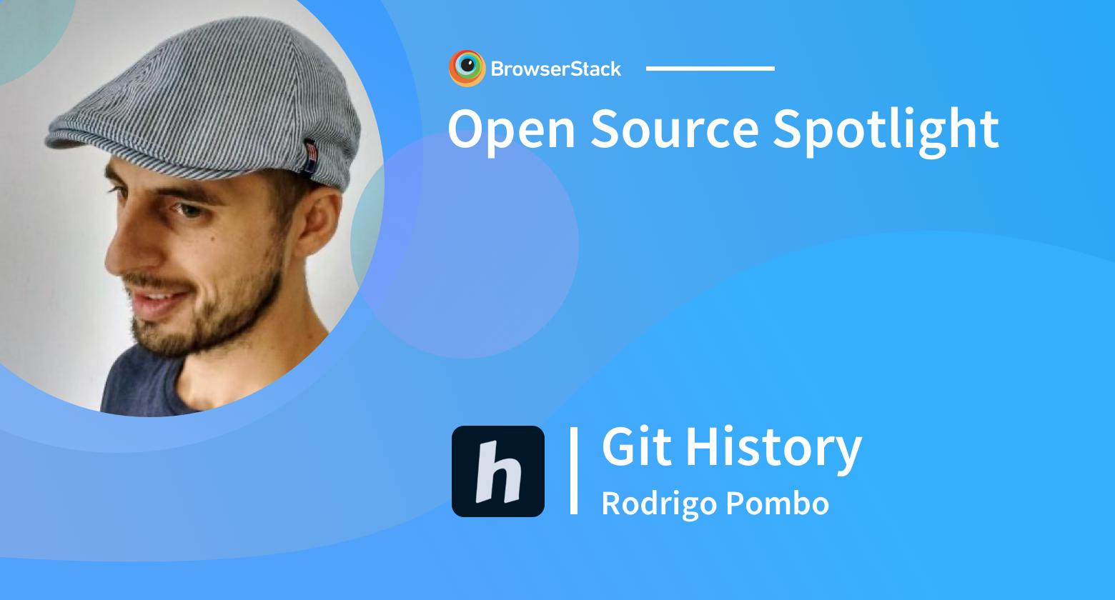 Open Source Spotlight: Git History with Rodrigo Pombo