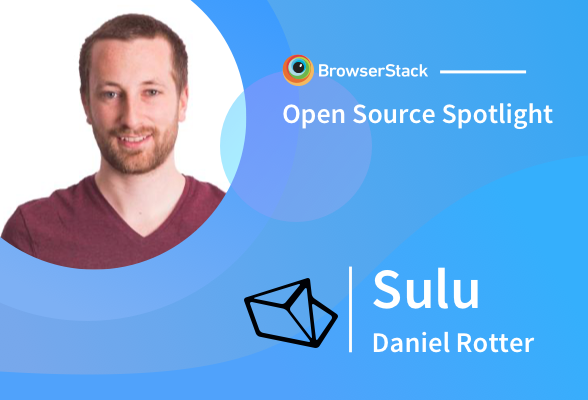 Open Source Spotlight: Sulu with Daniel Rotter