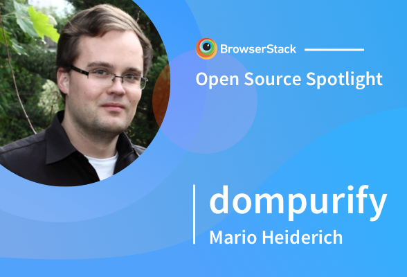 Open Source Spotlight: DOMPurify with Mario Heiderich