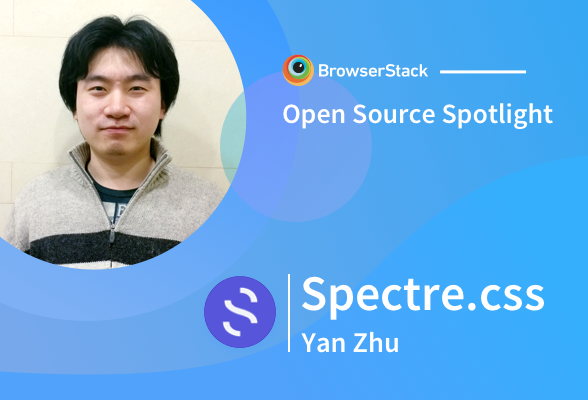 Open Source Spotlight: Spectre.css with Yan Zhu