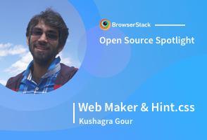 Open Source Spotlight: Hint.css & Web Maker with Kushagra Gour