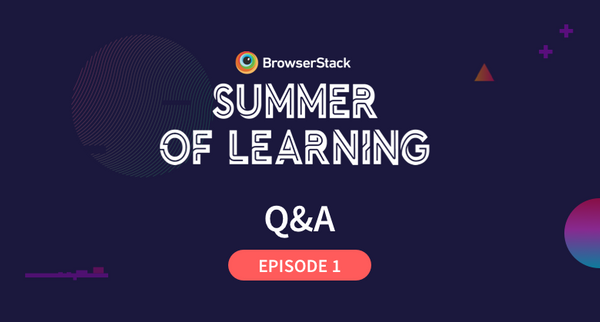 Summer of Learning Episode 1 - 'The Basics: Getting started with Selenium'