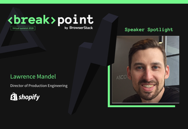 Breakpoint Speaker Spotlight: Lawrence Mandel, Shopify