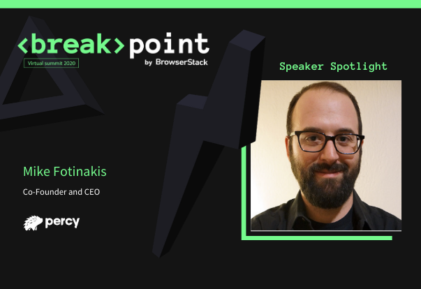 Breakpoint Speaker Spotlight: Mike Fotinakis, Percy