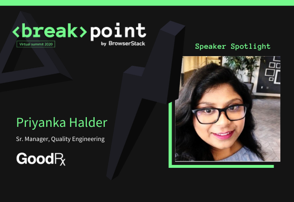 Breakpoint Speaker Spotlight: Priyanka Halder, GoodRx