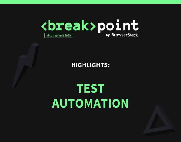 Breakpoint Highlights: Test Automation