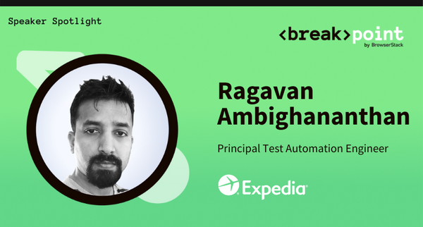 Breakpoint 2021 Speaker Spotlight: Ragavan Ambighananthan, Expedia