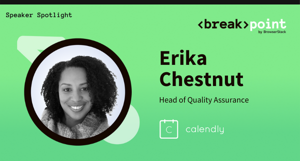 Breakpoint 2021 Speaker Spotlight: Erika Chestnut, Calendly